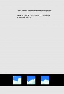 REPERCUSION DE LOS EDULCORANTES SOBRE LA SALUD