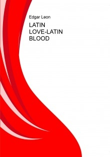 LATIN LOVE-LATIN BLOOD