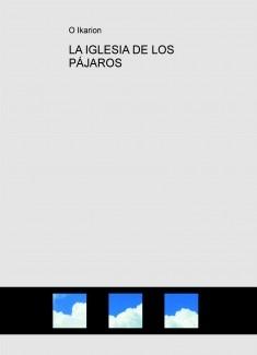 LA IGLESIA DE LOS PÁJAROS
