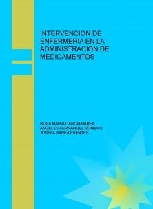 INTERVENCION DE ENFERMERIA EN LA ADMINISTRACION DE MEDICAMENTOS