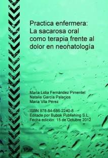 Practica enfermera: La sacarosa oral como terapia frente al dolor en neonatología
