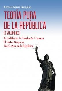 Teoría Pura de la República (3 volúmenes)