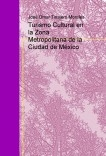 Turismo Cultural en la Zona Metropolitana de la Ciudad de México