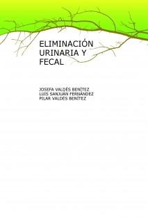 ELIMINACIÓN URINARIA Y FECAL