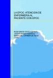 LA EPOC: ATENCION DE ENFERMERIA AL PACIENTE CON EPOC.