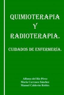QUIMIOTERAPIA Y RADIOTERAPIA. CUIDADOS DE ENFERMERIA