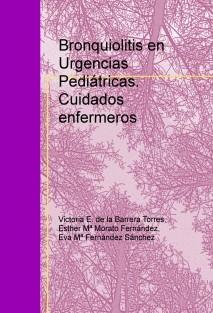 Bronquiolitis en Urgencias Pediátricas. Cuidados enfermeros