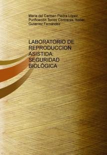LABORATORIO DE REPRODUCCION ASISTIDA: SEGURIDAD BIOLÓGICA