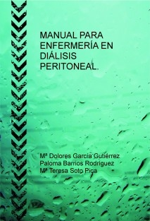 MANUAL PARA ENFERMERÍA EN DIÁLISIS PERITONEAL.