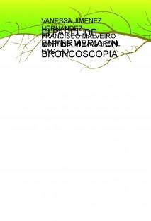 El PAPEL DE ENFERMERIA EN BRONCOSCOPIA