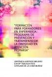 """""""FORMACIÓN PARA FORMADORES EN ENFERMERÍA: PROGRAMA DE PREVENCIÓN Y TRATAMIENTO DE LA OBESIDAD EN ATENCIÓN PRIMARIA"""""""