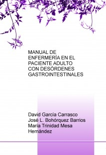 MANUAL DE ENFERMERÍA EN EL PACIENTE ADULTO CON DESÓRDENES GASTROINTESTINALES
