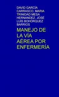 MANEJO DE LA VÍA AÉREA POR ENFERMERÍA