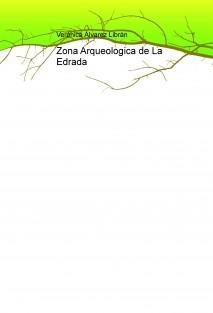 Zona Arqueologica de La Edrada