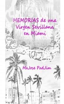 MEMORIAS de una Virgen Sevillana en Miami