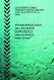 TRANSVERSALIDAD DEL PACIENTE QUIRÚRGICO ONCOLÓGICO-Caso clínico