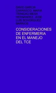 CONSIDERACIONES DE ENFERMERIA EN EL MANEJO DEL TCE