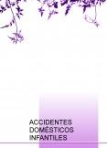 ACCIDENTES DOMÉSTICOS INFANTILES