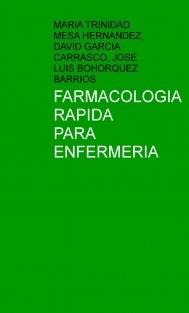 FARMACOLOGIA RAPIDA PARA ENFERMERIA
