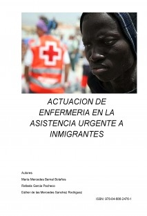 ACTUACION DE ENFERMERIA EN LA ASISTENCIA URGENTE A INMIGRANTES
