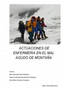 ACTUACIONES DE ENFERMERIA EN EL MAL AGUDO DE MONTAÑA