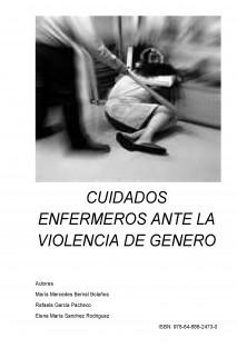 CUIDADOS ENFERMEROS ANTE LA VIOLENCIA DE GENERO