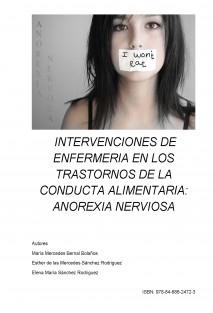 INTERVENCIONES DE ENFERMERIA EN LOS TRASTORNOS DE LA CONDUCTA ALIMENTARIA: ANOREXIA NERVIOSA