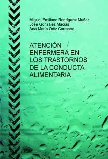 ATENCIÓN ENFERMERA EN LOS TRASTORNOS DE LA CONDUCTA ALIMENTARIA