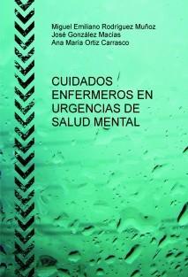 CUIDADOS ENFERMEROS EN URGENCIAS DE SALUD MENTAL