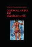 QUEIXALADES DE BARRACUDA