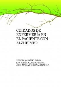 CUIDADOS DE ENFERMERÍA EN EL PACIENTE CON ALZHÉIMER