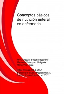 Conceptos básicos de nutrición enteral en enfermeria