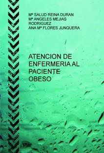 ATENCION DE ENFERMERIA AL PACIENTE OBESO