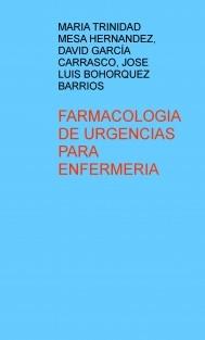 FARMACOLOGIA DE URGENCIAS PARA ENFERMERIA