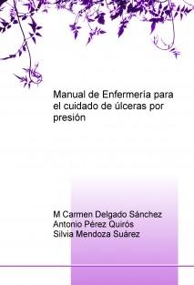 Manual de Enfermería para el cuidado de úlceras por presión