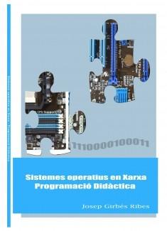 Sistemes Operatius en Xarxa - Programació didàctica