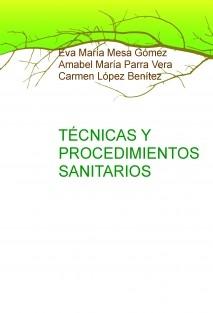 TÉCNICAS Y PROCEDIMIENTOS SANITARIOS