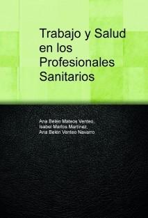 Trabajo y Salud en los Profesionales Sanitarios
