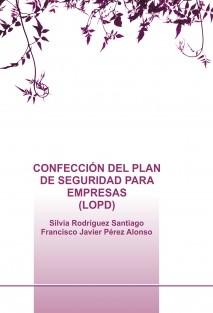 CONFECCIÓN DEL PLAN DE SEGURIDAD PARA EMPRESAS (LOPD)