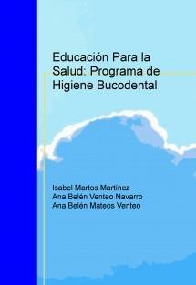 Educación Para la Salud: Programa de Higiene Bucodental