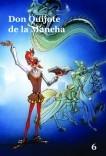 Don Quijote de la Mancha - Volumen 6- Cómic basado en la serie de dibujos animados para TV