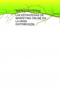 LAS ESTRATEGIAS DE MARKETING ONLINE EN LA GRAN DISTRIBUCIÓN