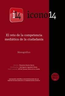 ICONO14. A10/V3. El reto de la competencia mediática de la ciudadanía