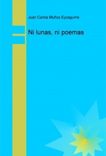 Ni lunas, ni poemas
