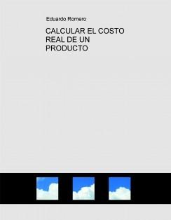 CALCULAR EL COSTO REAL DE UN PRODUCTO