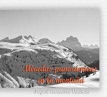 Miradas panorámicas en la montaña