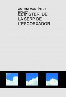 EL MISTERI DE LA SERP DE L'ESCORXADOR
