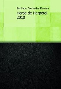 Heroe de Herpetol 2010