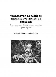 Villamayor de Gállego durante los Sitios de Zaragoza: Consecuencias demográficas y aspectos genealógicos.