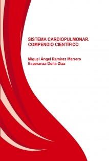 Sistema cardiopulmonar. Compendio científico